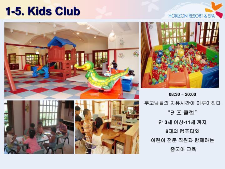 1-5. Kids Club