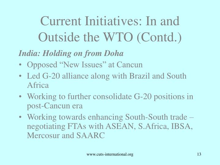 Current Initiatives: In and Outside the WTO (Contd.)