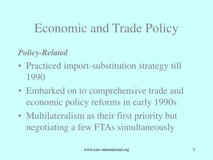 Economic and Trade Policy