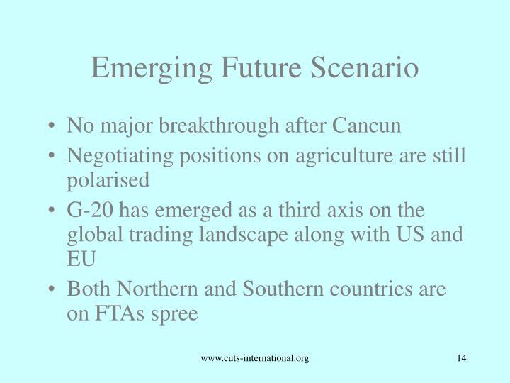 Emerging Future Scenario
