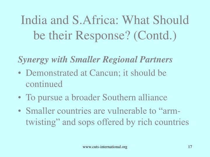 India and S.Africa: What Should be their Response? (Contd.)
