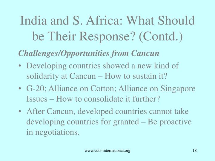 India and S. Africa: What Should be Their Response? (Contd.)