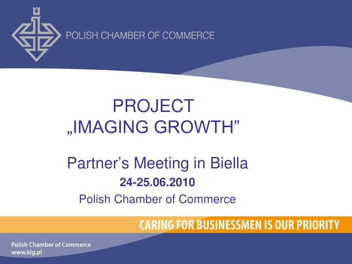 Project imaging growth