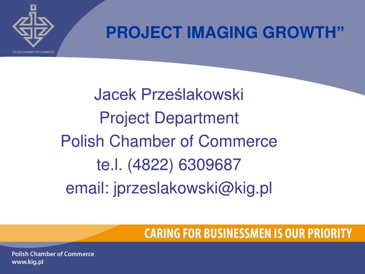 PROJECT IMAGING GROWTH""