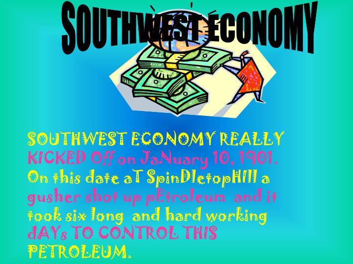 SOUTHWEST ECONOMY