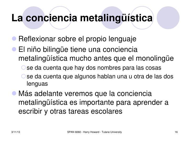 La conciencia metaling