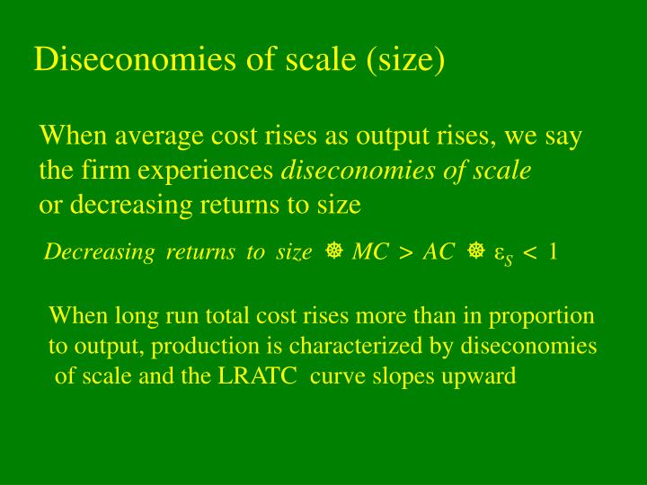 Diseconomies of scale (size)