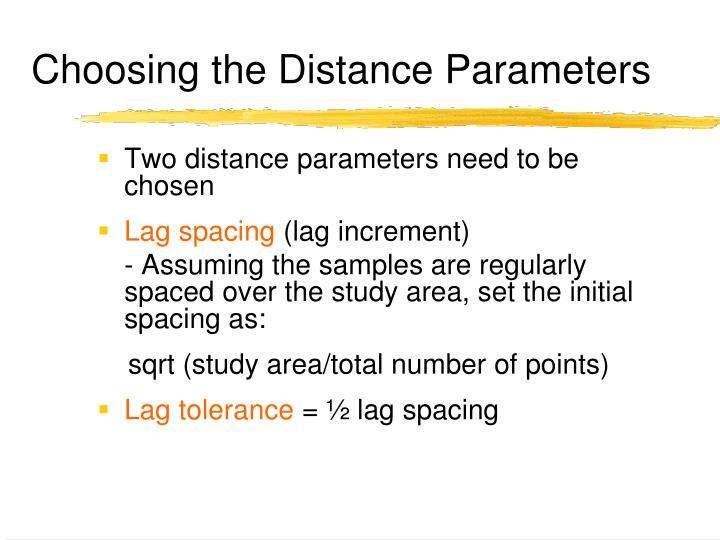 Choosing the Distance Parameters