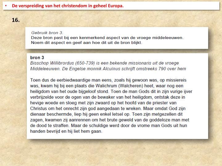 De verspreiding van het christendom in geheel Europa