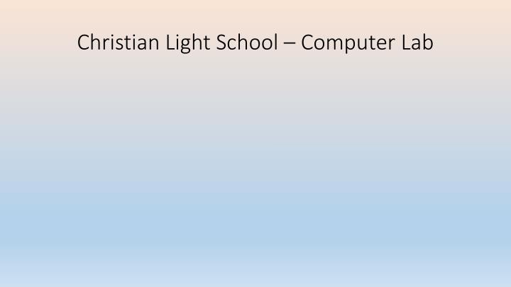 Christian light school computer lab