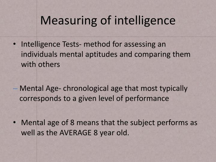 Measuring of intelligence