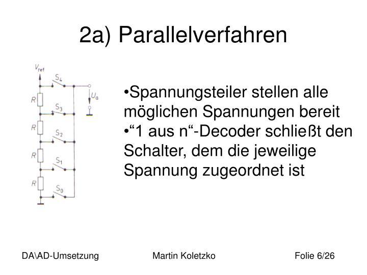 2a) Parallelverfahren
