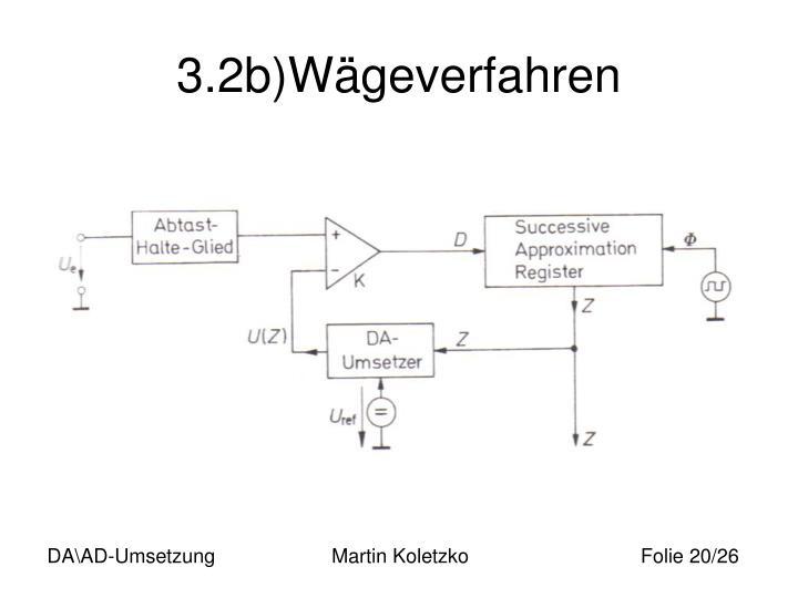 3.2b)Wägeverfahren