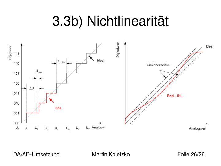 3.3b) Nichtlinearität