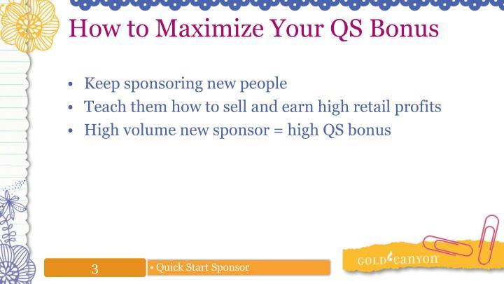 How to Maximize Your QS Bonus