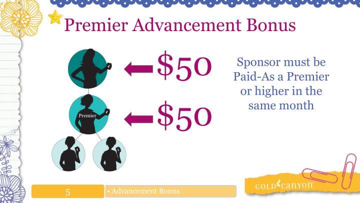Premier Advancement Bonus