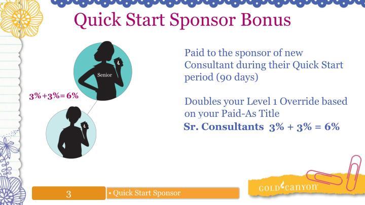 Quick Start Sponsor Bonus