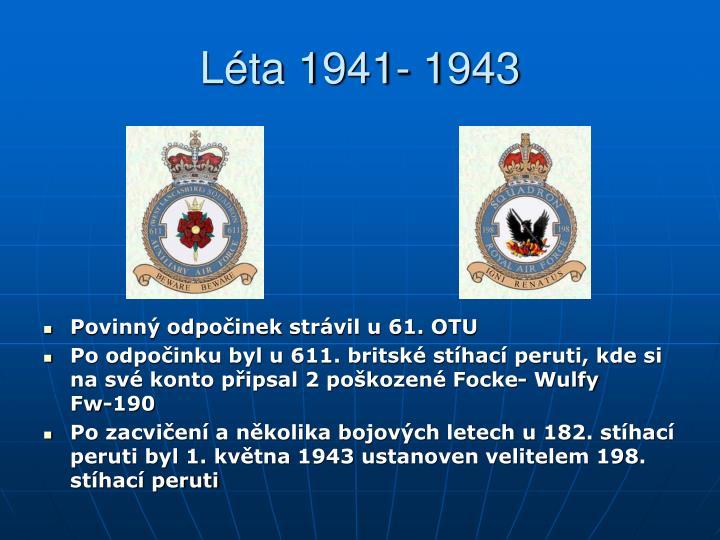 Léta 1941- 1943