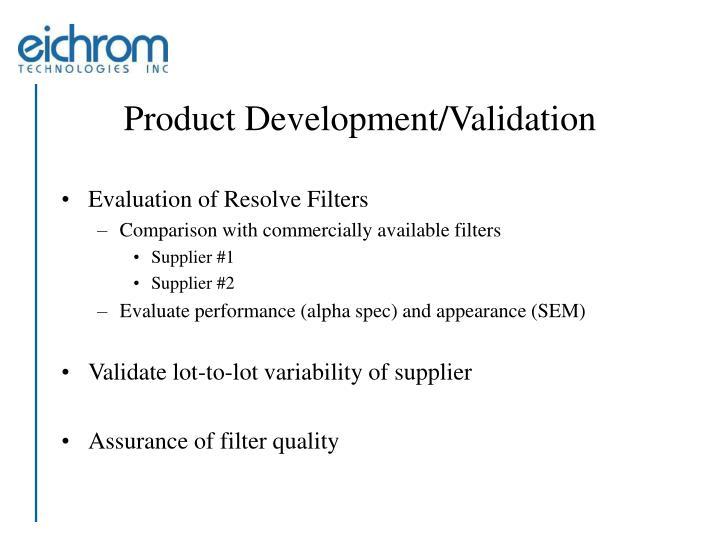 Product Development/Validation