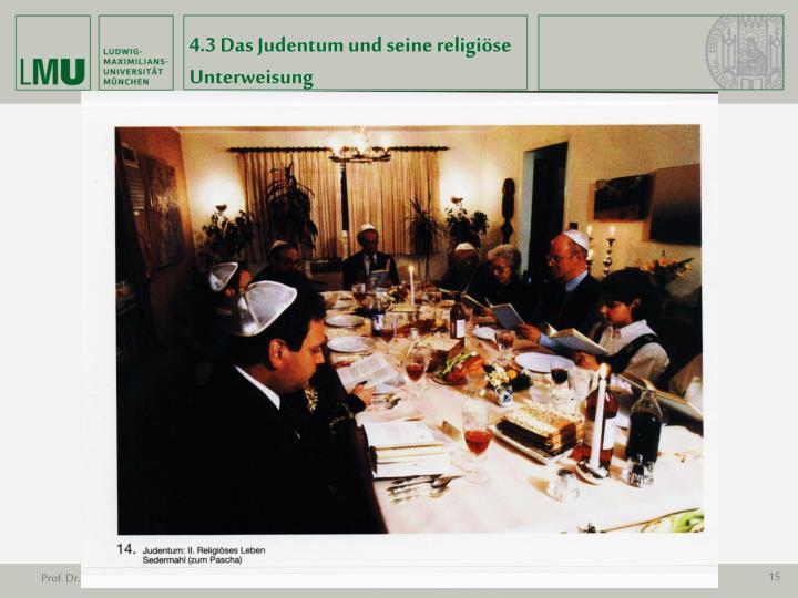 4.3 Das Judentum und seine religiöse Unterweisung