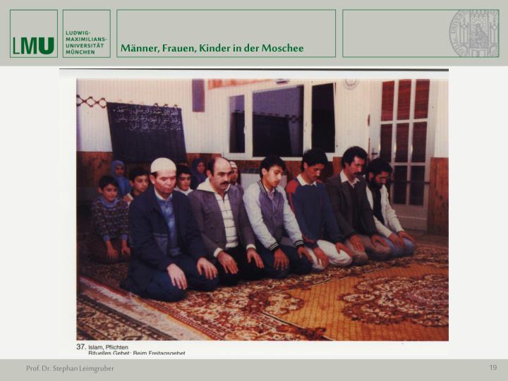 Männer, Frauen, Kinder in der Moschee