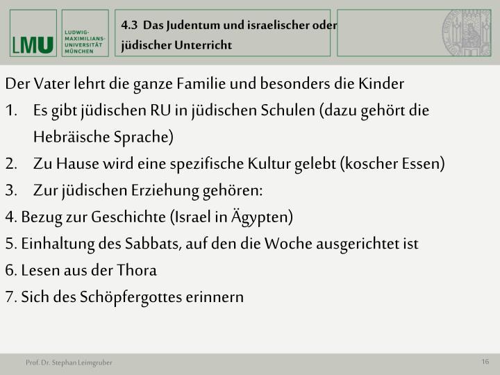 4.3  Das Judentum und israelischer oder jüdischer Unterricht