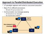 approach to parallel distributed execution