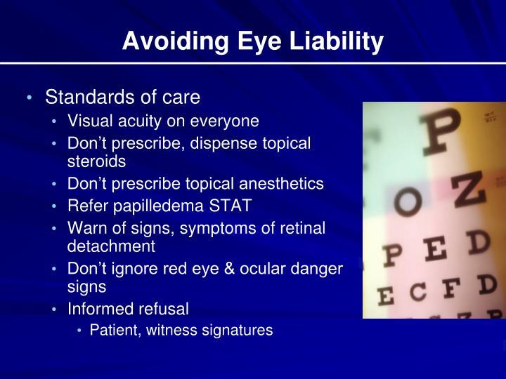 Avoiding Eye Liability