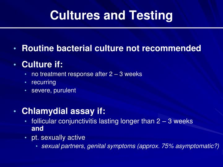 Cultures and Testing