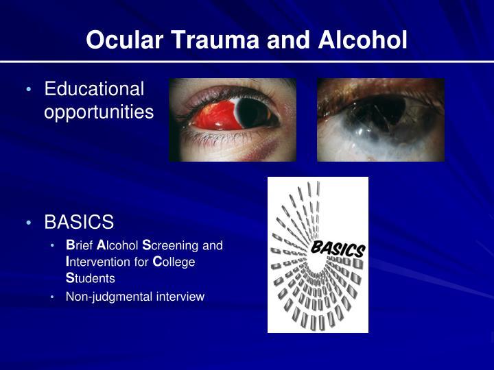 Ocular Trauma and Alcohol