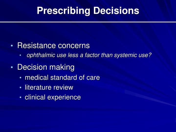Prescribing Decisions