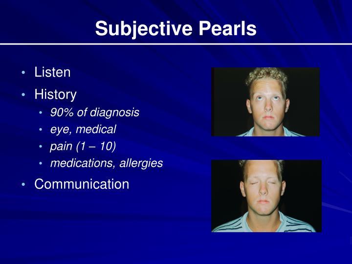 Subjective Pearls