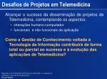 desafios de projetos em telemedicina
