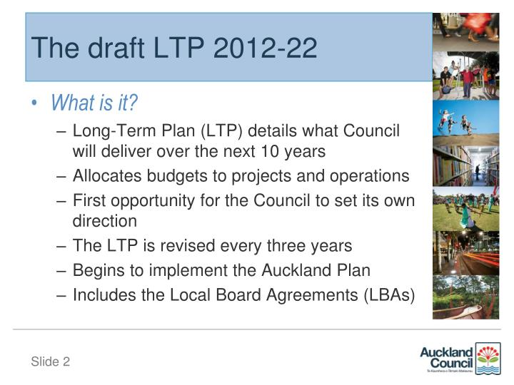 The draft LTP 2012-22