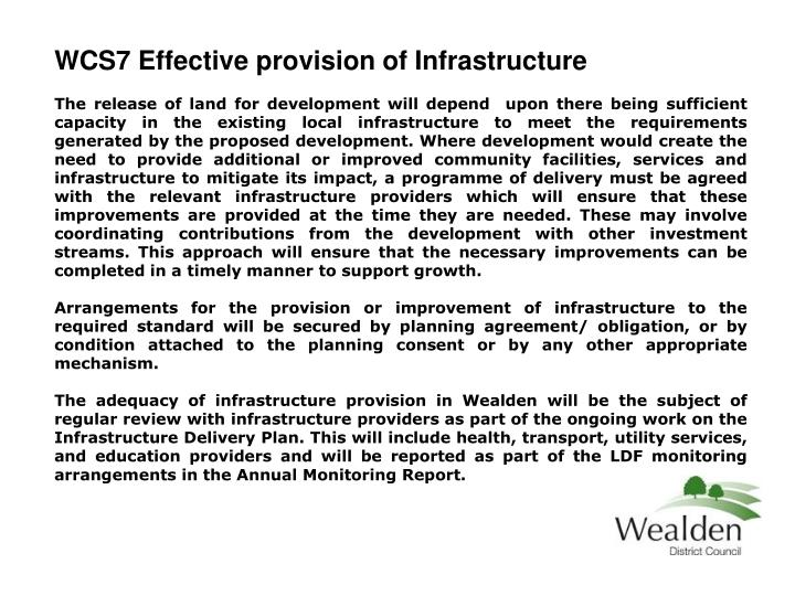WCS7 Effective provision of Infrastructure