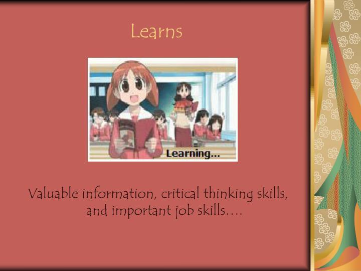 Learns