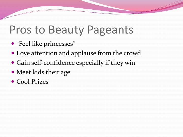 Pros to Beauty Pageants
