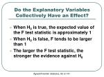 do the explanatory variables collectively have an effect2