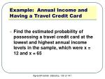 example annual income and having a travel credit card4
