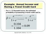 example annual income and having a travel credit card5