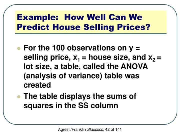 Example:  How Well Can We Predict House Selling Prices?