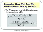 example how well can we predict house selling prices1