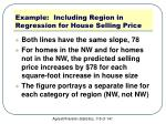 example including region in regression for house selling price6
