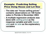 example predicting selling price using house and lot size