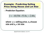 example predicting selling price using house and lot size2