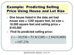 example predicting selling price using house and lot size3