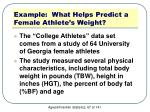 example what helps predict a female athlete s weight