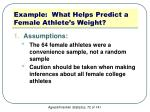 example what helps predict a female athlete s weight5
