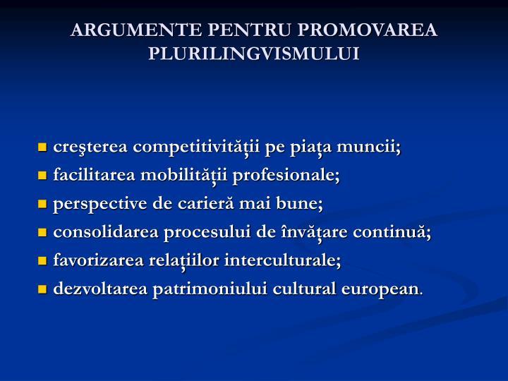 ARGUMENTE PENTRU PROMOVAREA PLURILINGVISMULUI