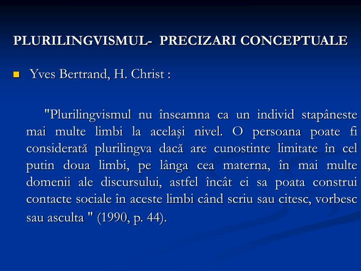 PLURILINGVISMUL-  PRECIZARI CONCEPTUALE